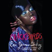 The Blackbirds Audiobook, by Eric Jerome Dickey