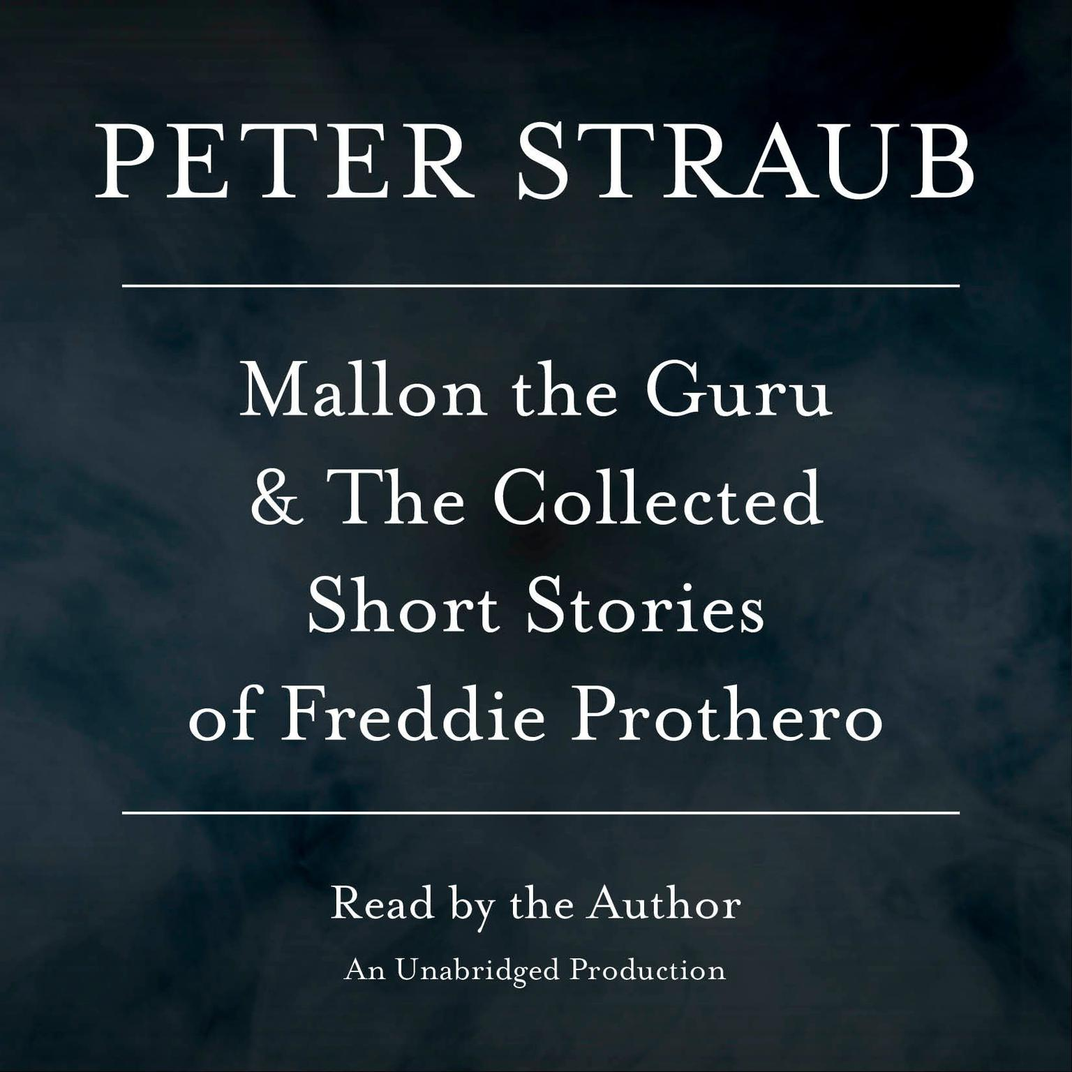 Printable Mallon the Guru & The Collected Short Stories of Freddie Prothero: Stories Audiobook Cover Art