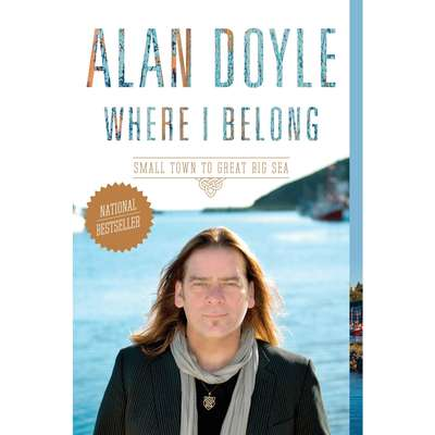 Where I Belong: Small Town to Great Big Sea Audiobook, by Alan Doyle