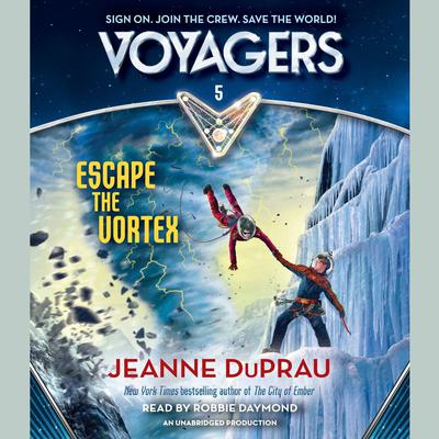 Voyagers: Escape the Vortex (Book 5) Audiobook, by Jeanne DuPrau
