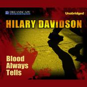 Blood Always Tells Audiobook, by Hilary Davidson