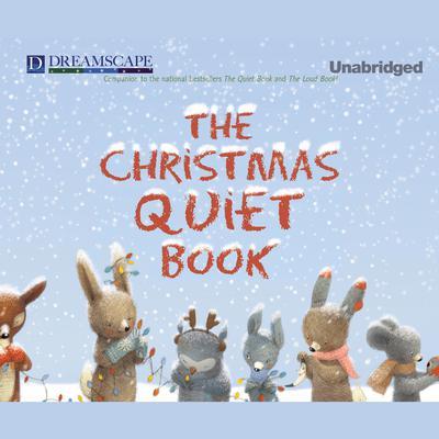 The Christmas Quiet Book Audiobook, by Deborah Underwood