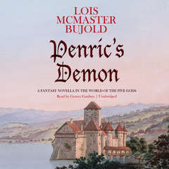 Penric's Demon: A Fantasy Novella in the World of the Five Gods Audiobook, by Lois McMaster Bujold