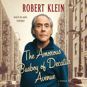 The Amorous Busboy of Decatur Avenue: A Child of the Fifties Looks Back Audiobook, by Robert Klein