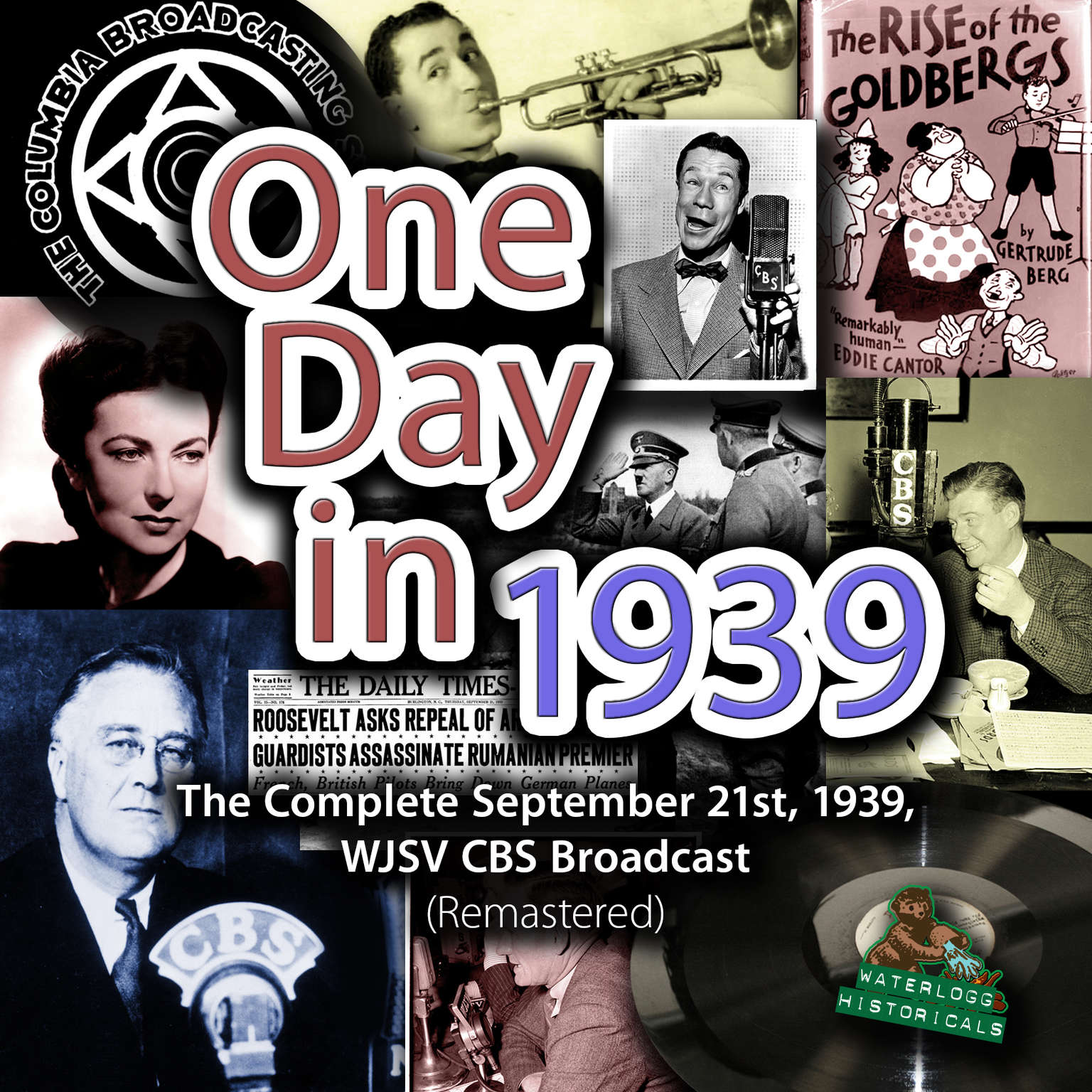 Printable One Day in 1939: The Complete September 21st, 1939, WJSV CBS Broadcast (Remastered) Audiobook Cover Art