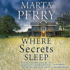 Where Secrets Sleep Audiobook, by Marta Perry