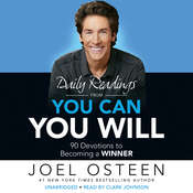 Daily Readings from You Can, You Will: 90 Devotions to Becoming a Winner Audiobook, by Joel Osteen