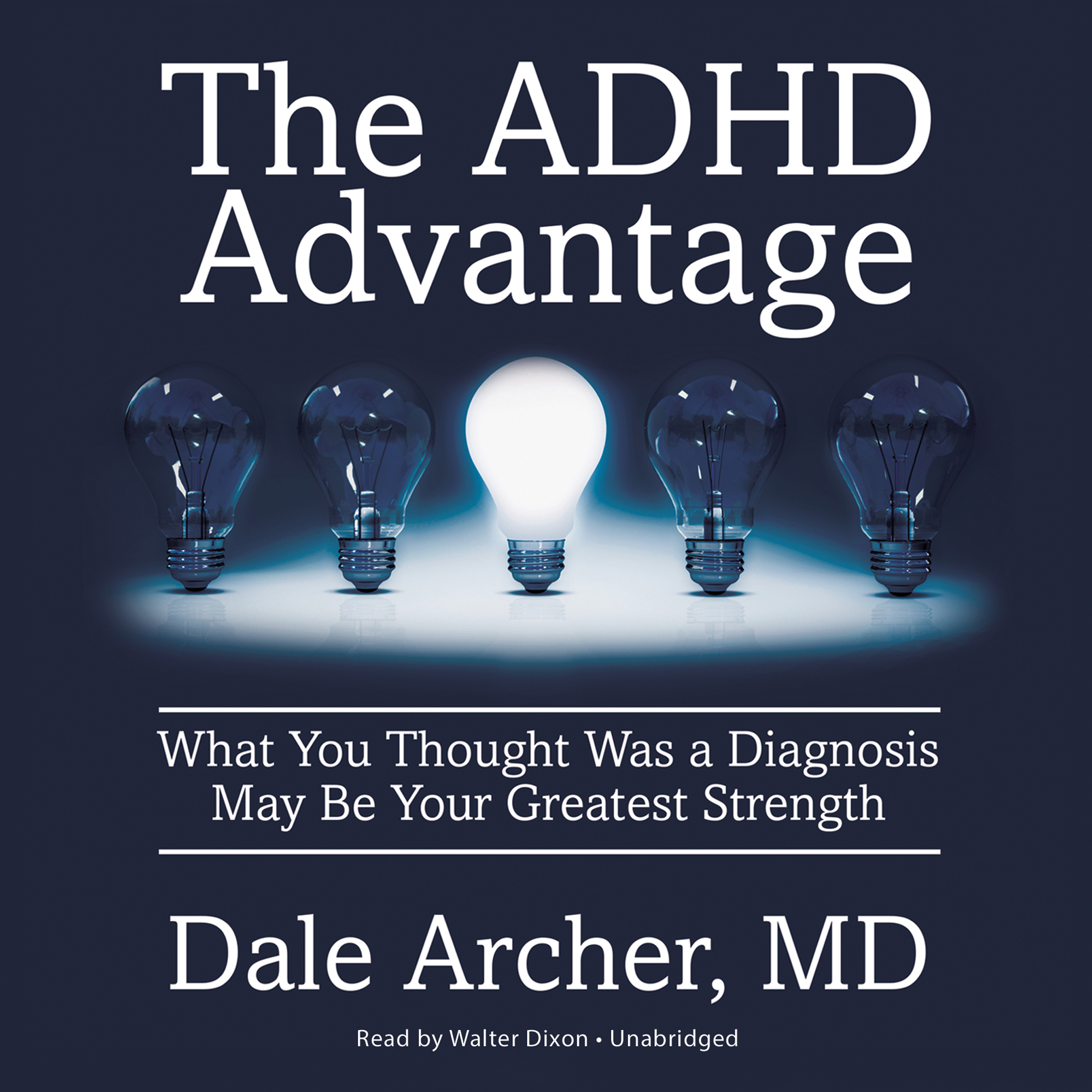 Printable The ADHD Advantage: What You Thought Was a Diagnosis May Be Your Greatest Strength Audiobook Cover Art