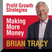 Making More Money Audiobook, by Brian Tracy