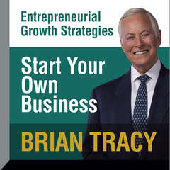 Start Your Own Business Audiobook, by Brian Tracy