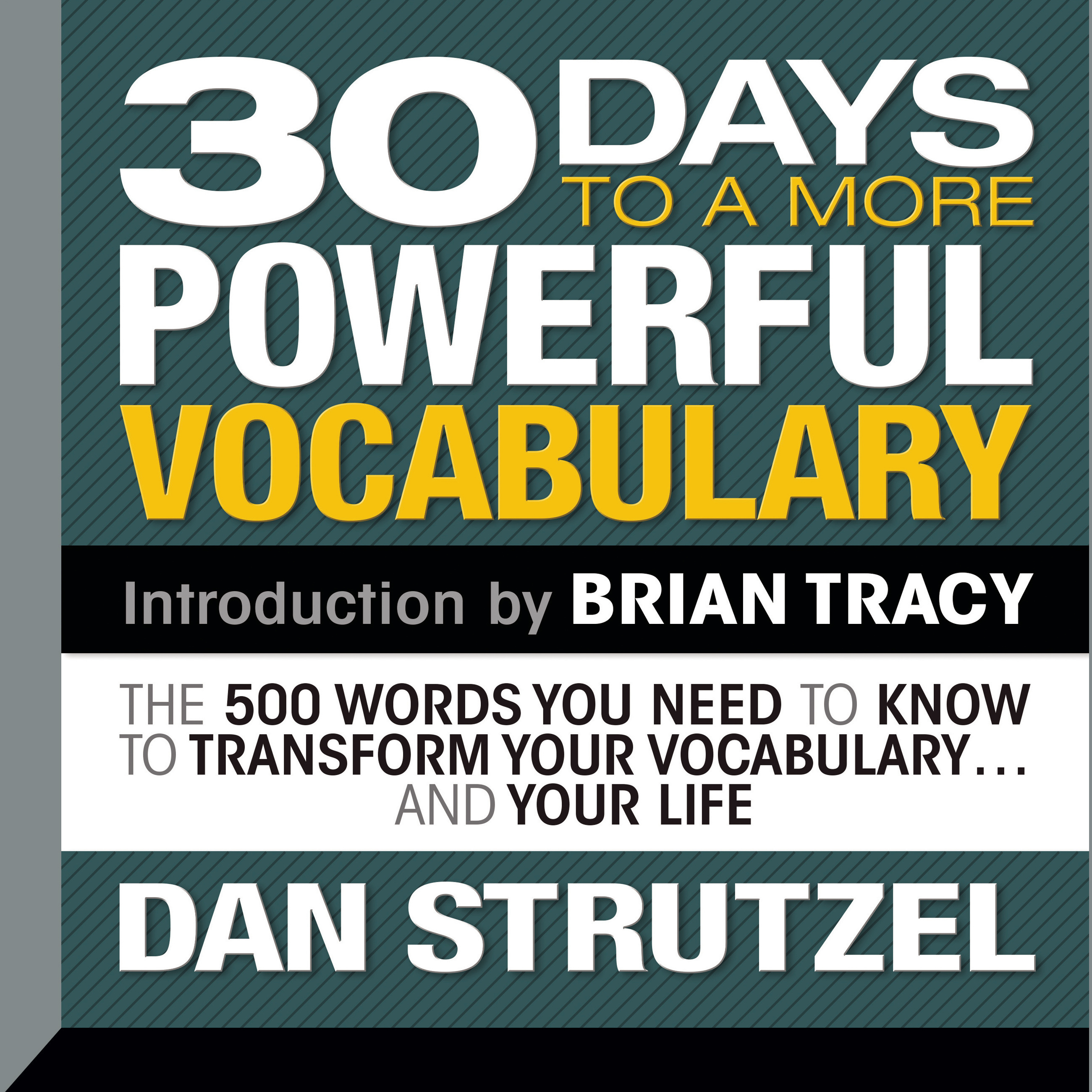 Printable 30 Days to a More Powerful Vocabulary: The 500 Words You Need To Know To Transform Your Vocabulary...and Your Life Audiobook Cover Art