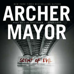 Scent of Evil Audiobook, by Archer Mayor