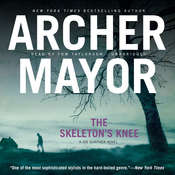 The Skeleton's Knee Audiobook, by Archer Mayor