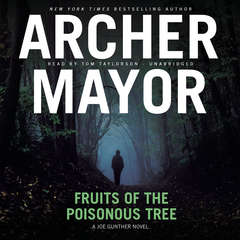 Fruits of the Poisonous Tree Audiobook, by Archer Mayor