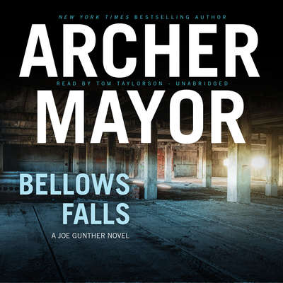Bellows Falls Audiobook, by Archer Mayor