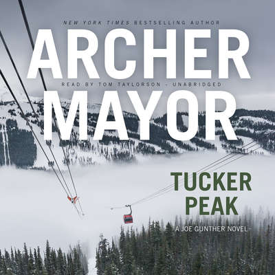Tucker Peak Audiobook, by Archer Mayor