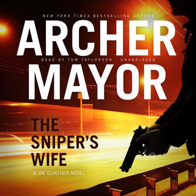 The Sniper's Wife Audiobook, by Archer Mayor