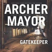 Gatekeeper: A Joe Gunther Novel Audiobook, by Archer Mayor