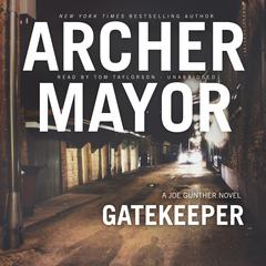Gatekeeper Audiobook, by Archer Mayor