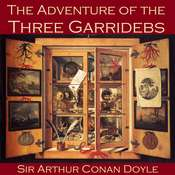 The Adventure of the Three Garridebs Audiobook, by Sir Arthur Conan Doyle