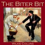 The Biter Bit Audiobook, by Wilkie Collins
