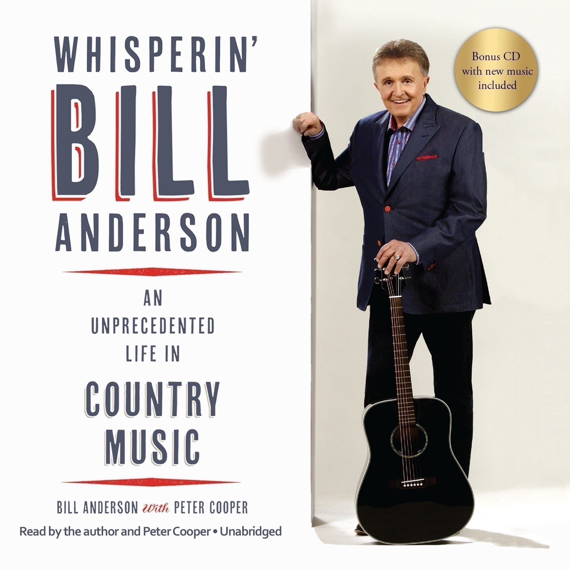 Printable Whisperin' Bill Anderson: An Unprecedented Life in Country Music Audiobook Cover Art
