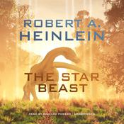 The Star Beast Audiobook, by Robert A. Heinlein