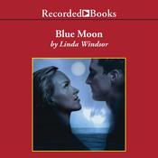 Blue Moon Audiobook, by Linda Windsor