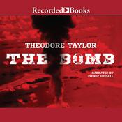The Bomb Audiobook, by Theodore Taylor