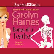 Bones of a Feather Audiobook, by Carolyn Haines