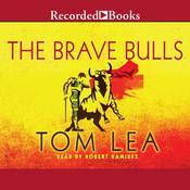 The Brave Bulls, by Tom Lea