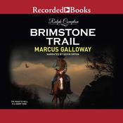 Brimstone Trail Audiobook, by Marcus Galloway, Ralph Compton