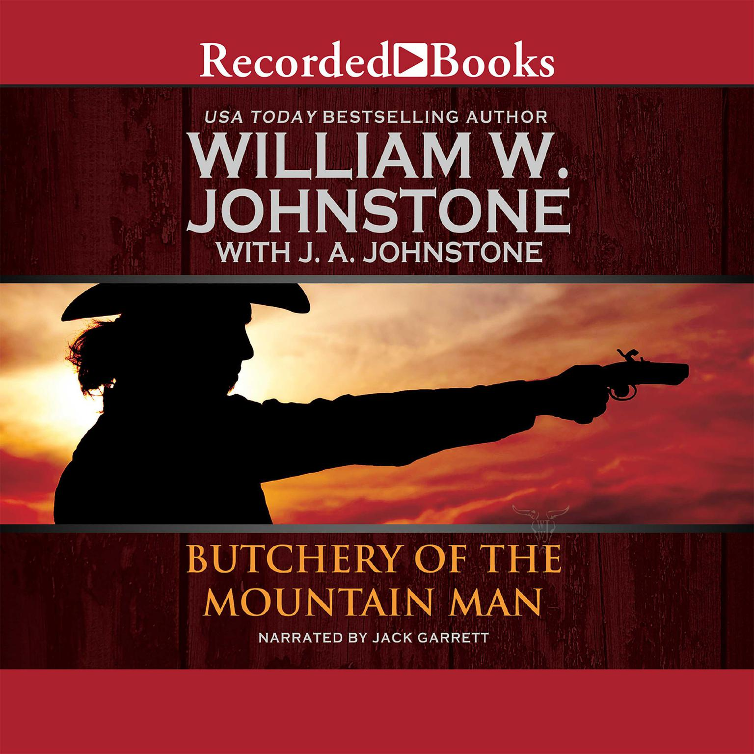 Butchery of the Mountain Man Audiobook, by J. A. Johnstone