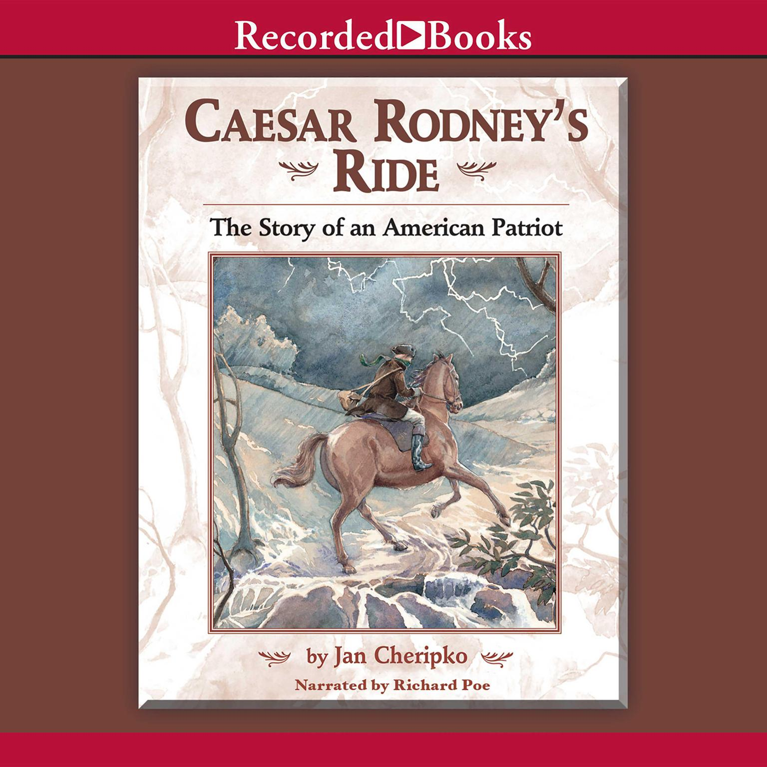 Printable Caesar Rodney's Ride: The Story of an American Patriot                                      Audiobook Cover Art