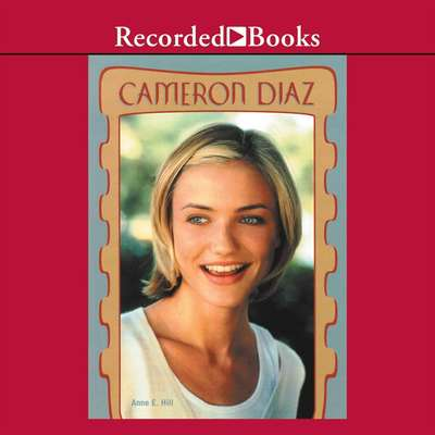 Cameron Diaz Audiobook, by Anne E.  Hill
