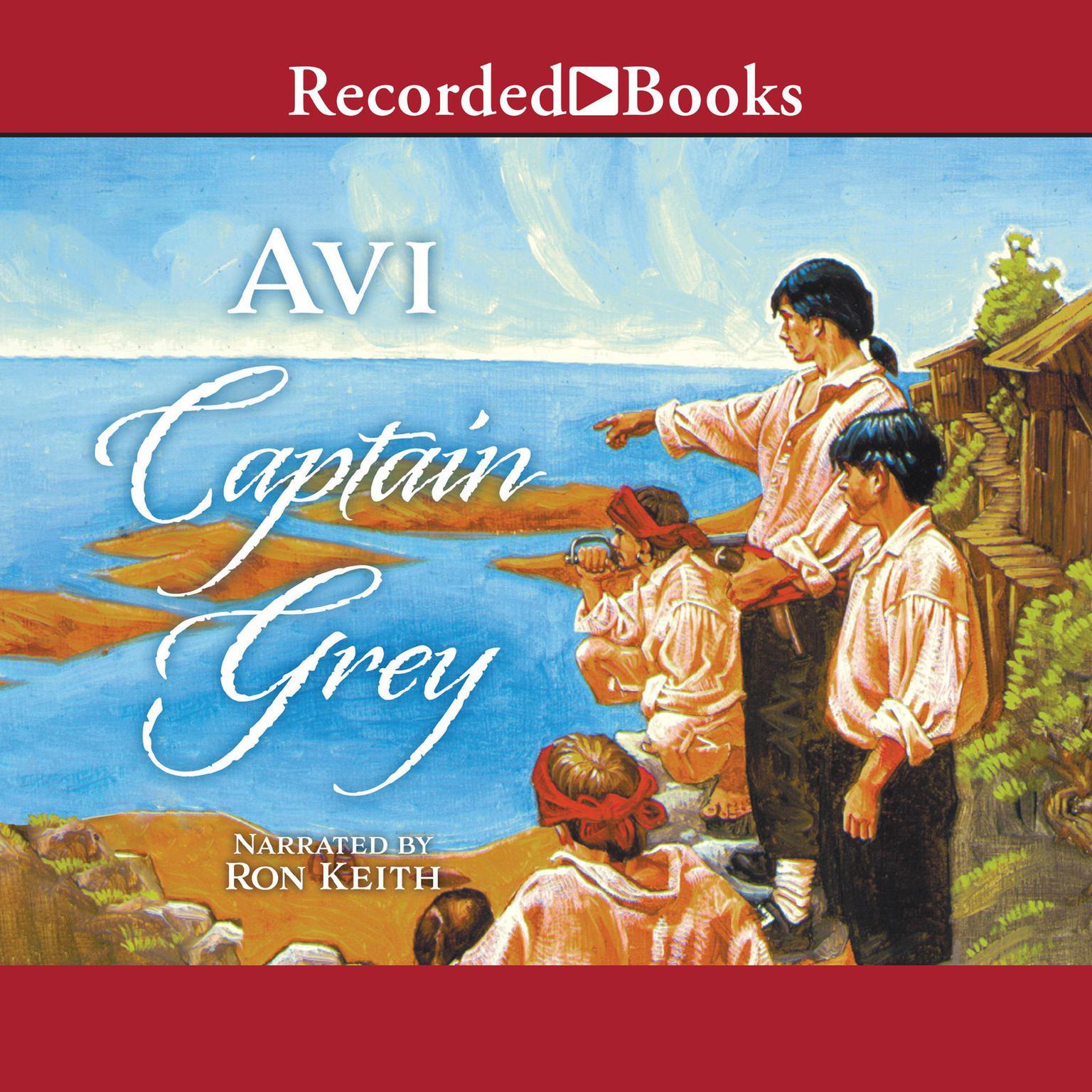 Captain Grey Audiobook, by Avi