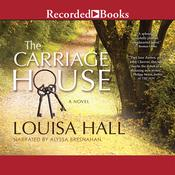 The Carriage House Audiobook, by Louisa Hall