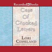 A Case of Crooked Letters, by Lori Copeland