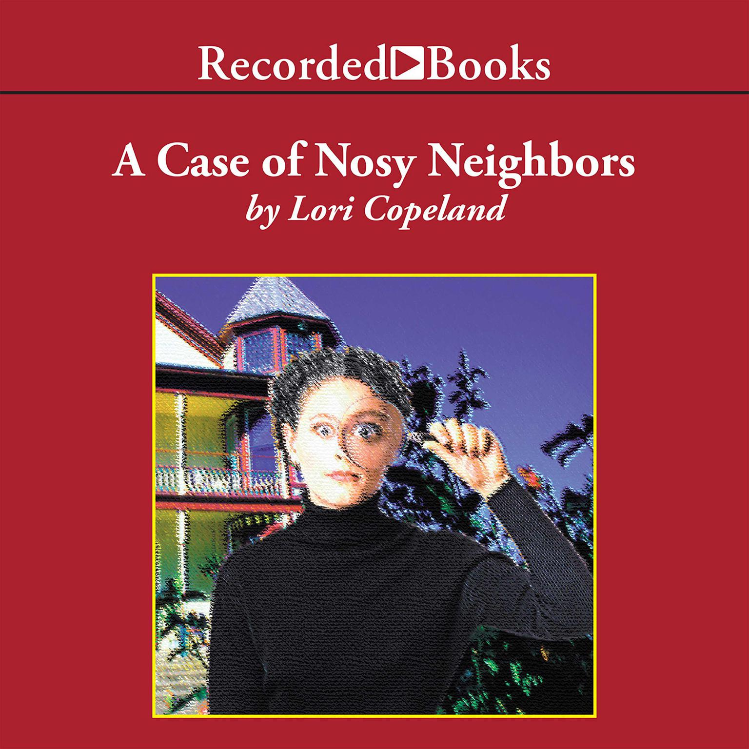 Printable A Case of Nosy Neighbors Audiobook Cover Art