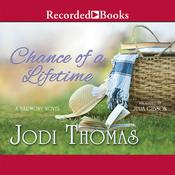 Chance of a Lifetime Audiobook, by Jodi Thomas