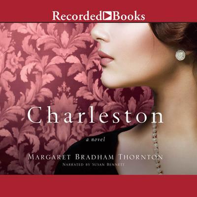 Charleston Audiobook, by Margaret Bradham Thornton