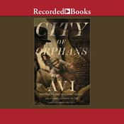 City of Orphans Audiobook, by , Avi