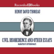 Civil Disobedience: And Other Essays, by Henry David Thoreau