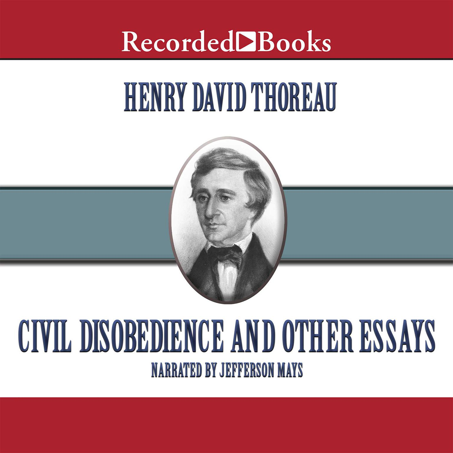 Civil Disobedience  Audiobook  Listen Instantly Civil Disobedience And Other Essays Audiobook By Henry David Thoreau Literature Review Company also Research Paper Essays  What Is The Thesis Of A Research Essay