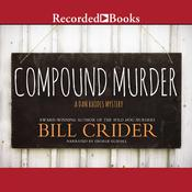 Compound Murder Audiobook, by Bill Crider