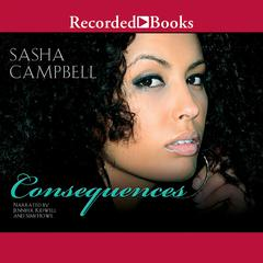 Consequences Audiobook, by Sasha Campbell