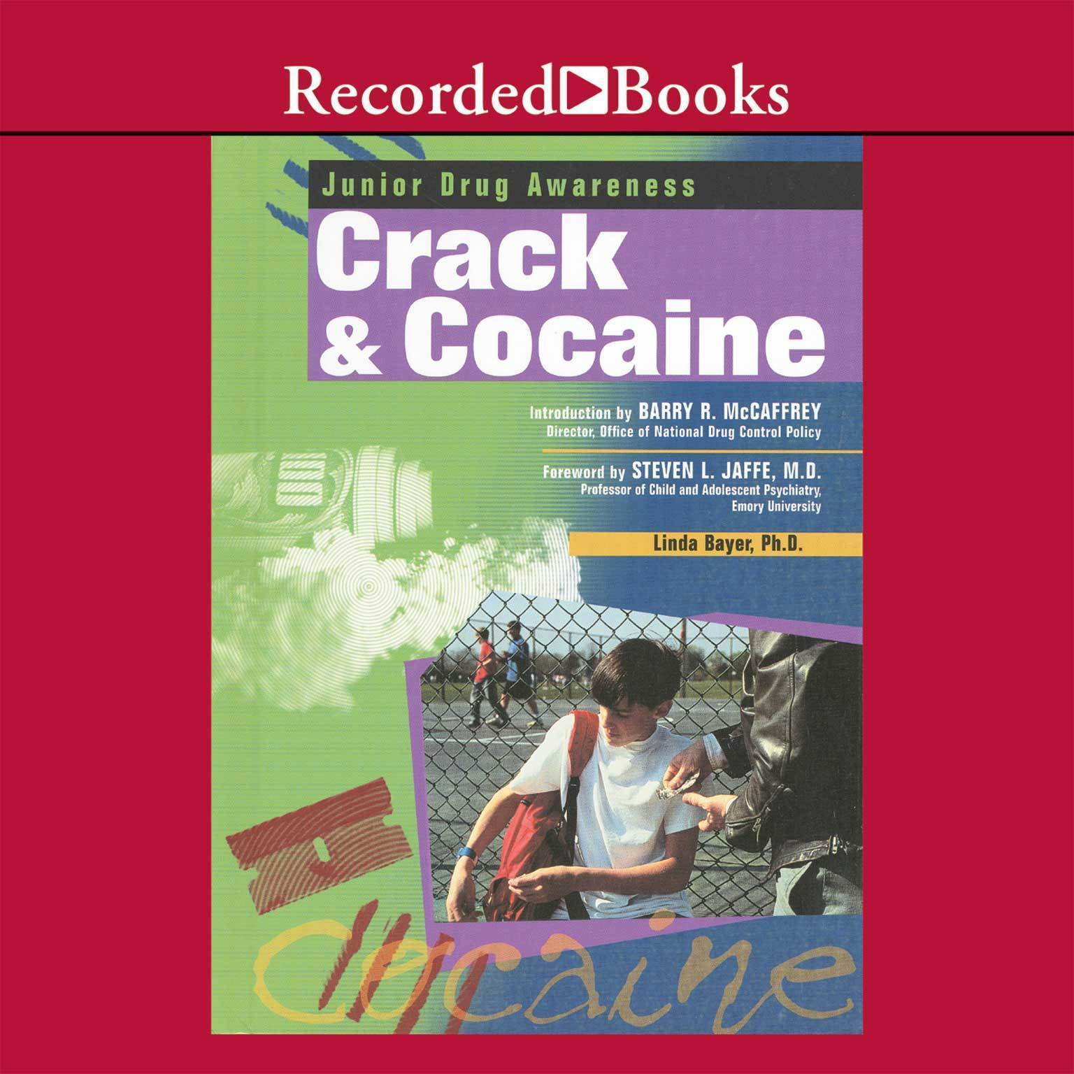 Printable Crack and Cocaine: A Junior Drug Awareness Book  Audiobook Cover Art