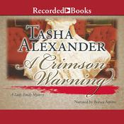 A Crimson Warning, by Tasha Alexander