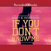If You Don't Know Me, by Mary B. Morrison