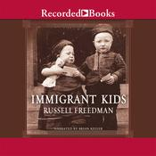 Immigrant Kids, by Russell Freedman